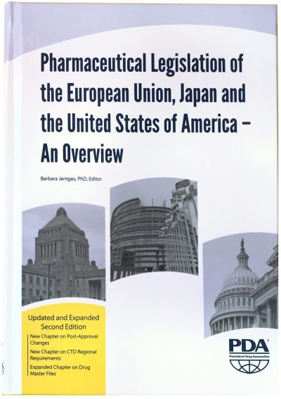 Phact Publications Pharmaceutical Legislation of the European Union, Japan and the United States of America - An Overview, Updated and Expanded Second Edition